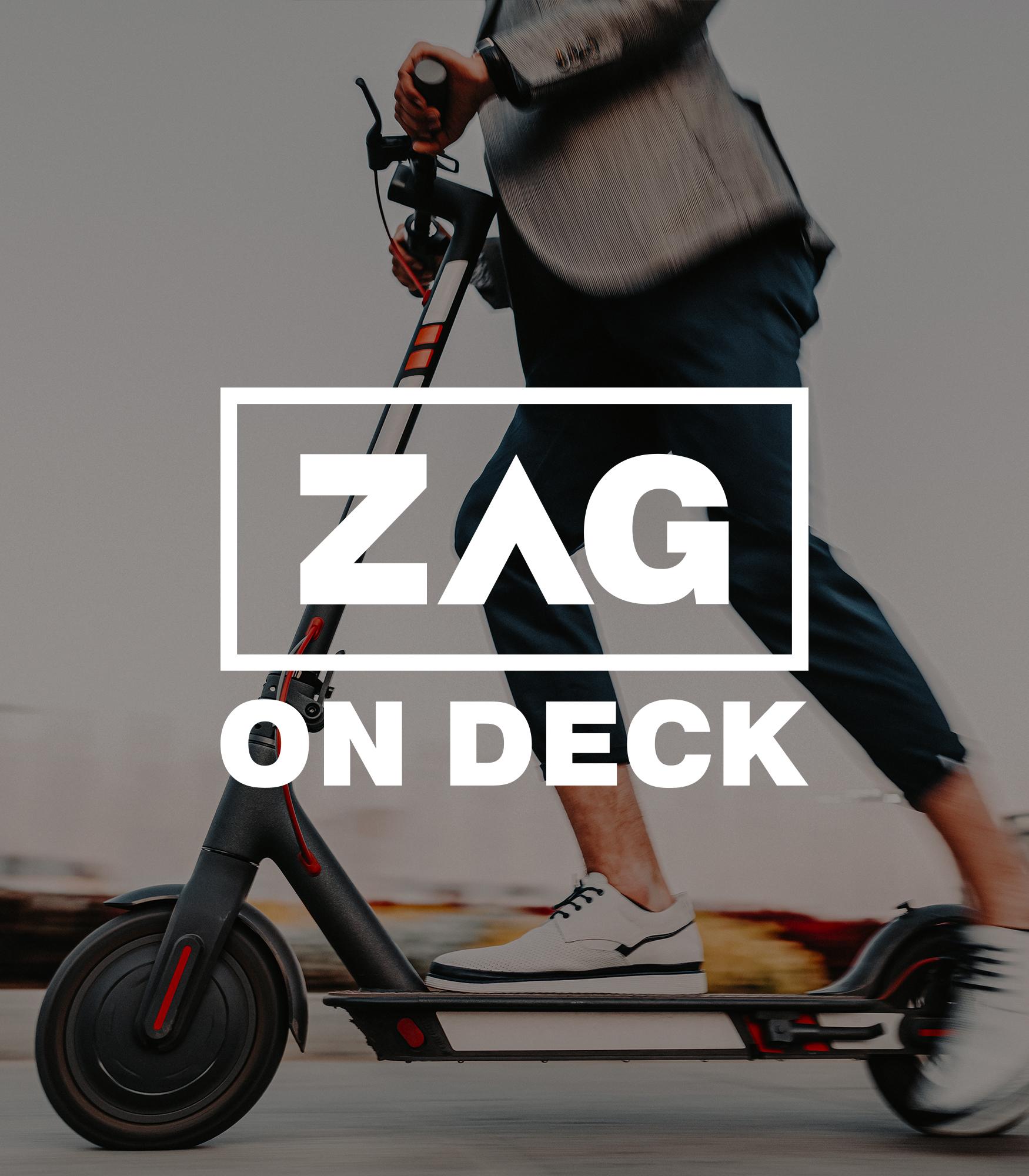 ZAG On Deck